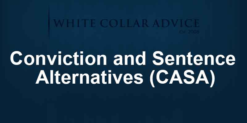 Conviction and Sentence Alternatives (CASA)