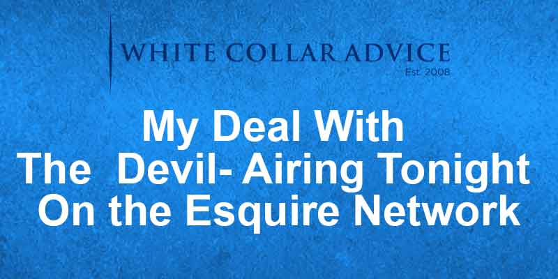 My Deal With The Devil- Airing Tonight On the Esquire Network