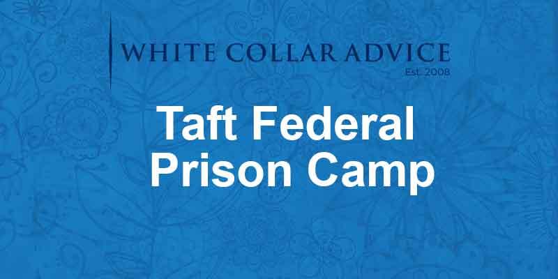 Taft Federal Prison Camp