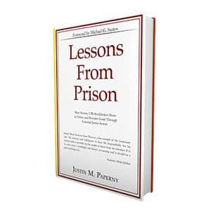 Justin Paperny: Prison Advice for White Collar Offenders