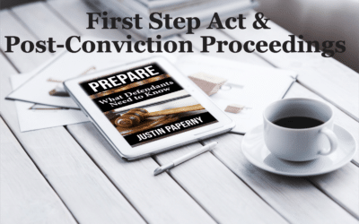 First Step Act & Post-Conviction Proceedings (Chapter 5)