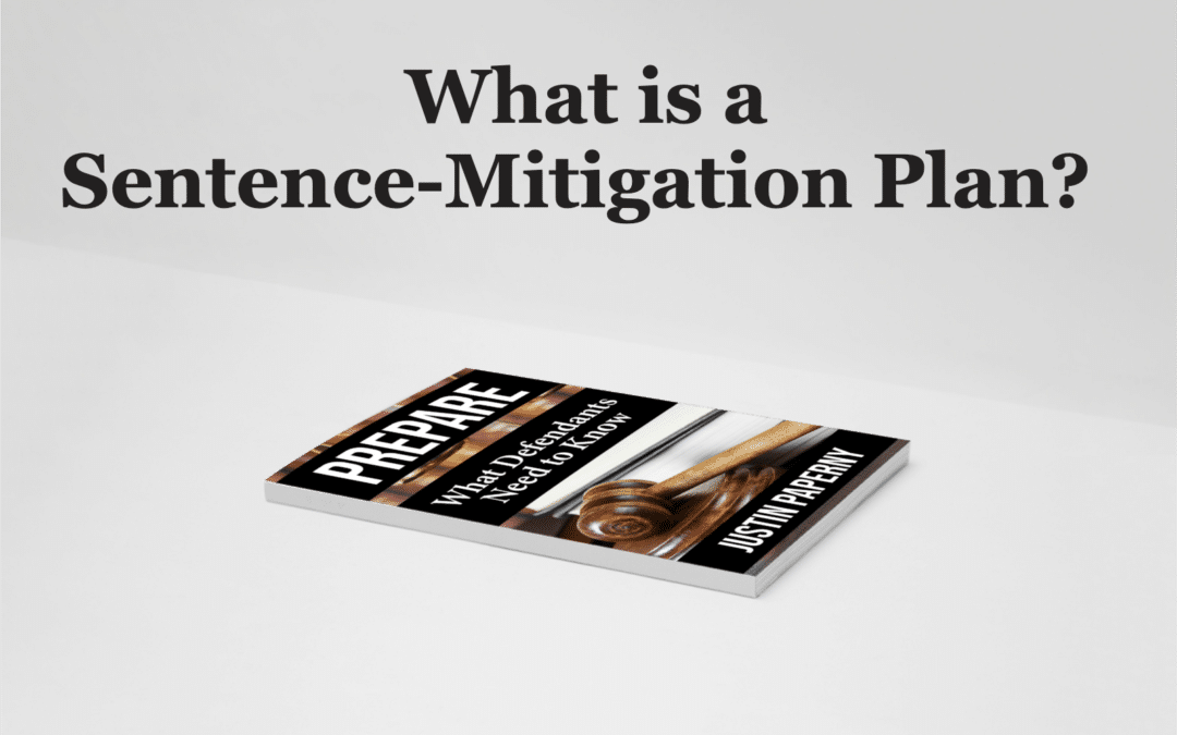 What is a Sentence-Mitigation Plan?