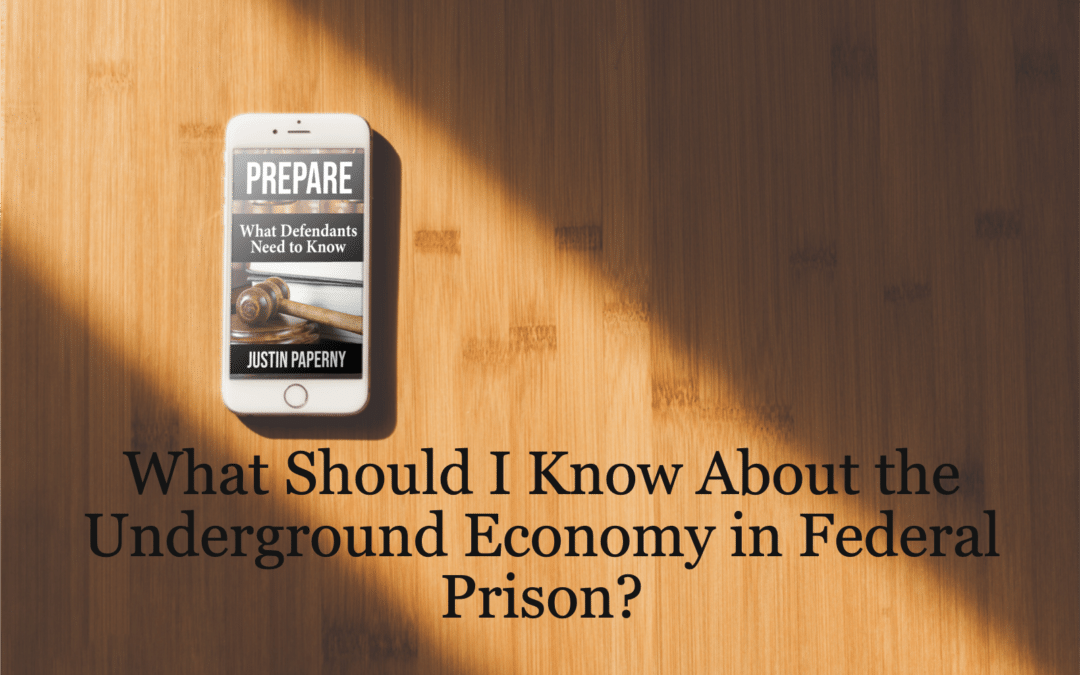 What Is The Underground Economy in Federal Prison?