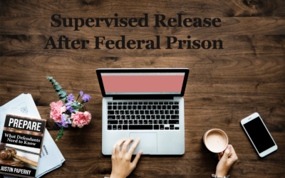 What Do I Need To Know About Supervised Release After Federal Prison (Chapter 27)
