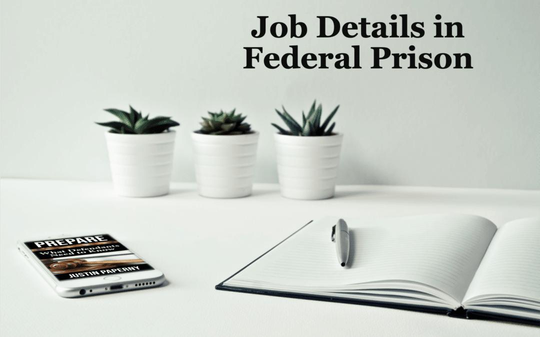 Job Details in Federal Prison