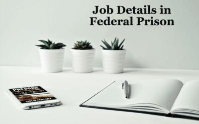 Job Details in Federal Prison (Prison Jobs)