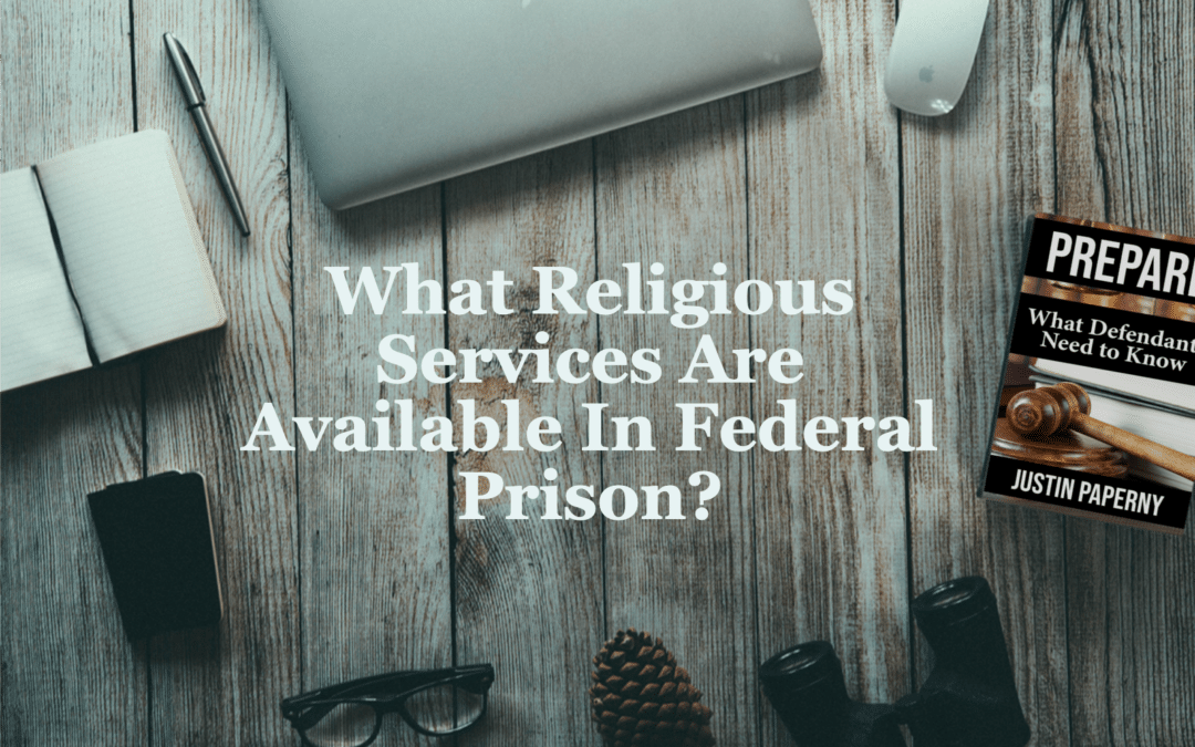 What Religious Services are Available in Federal Prison?
