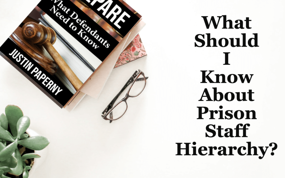 What Should I Know About Prison Staff Hierarchy?