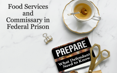What Should I Know About Food Services and Prison Commissary? (Chapter 21)