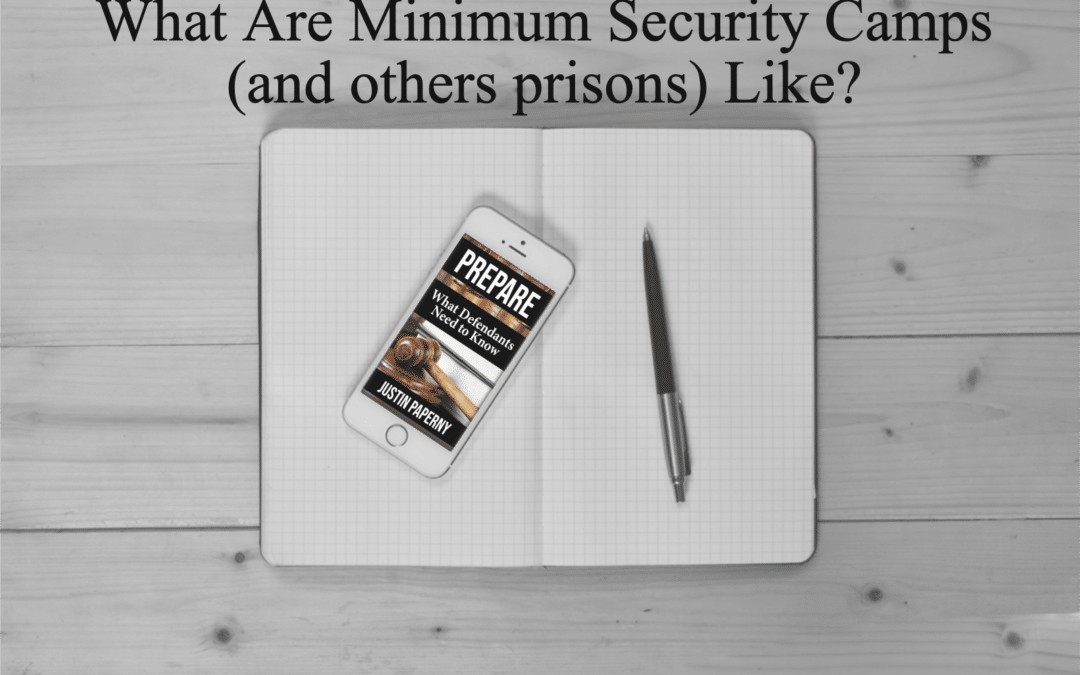 What Are Minimum Security Camps (and others prisons) Like?
