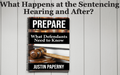 What Happens at the Sentencing Hearing and After? (Chapter 9)