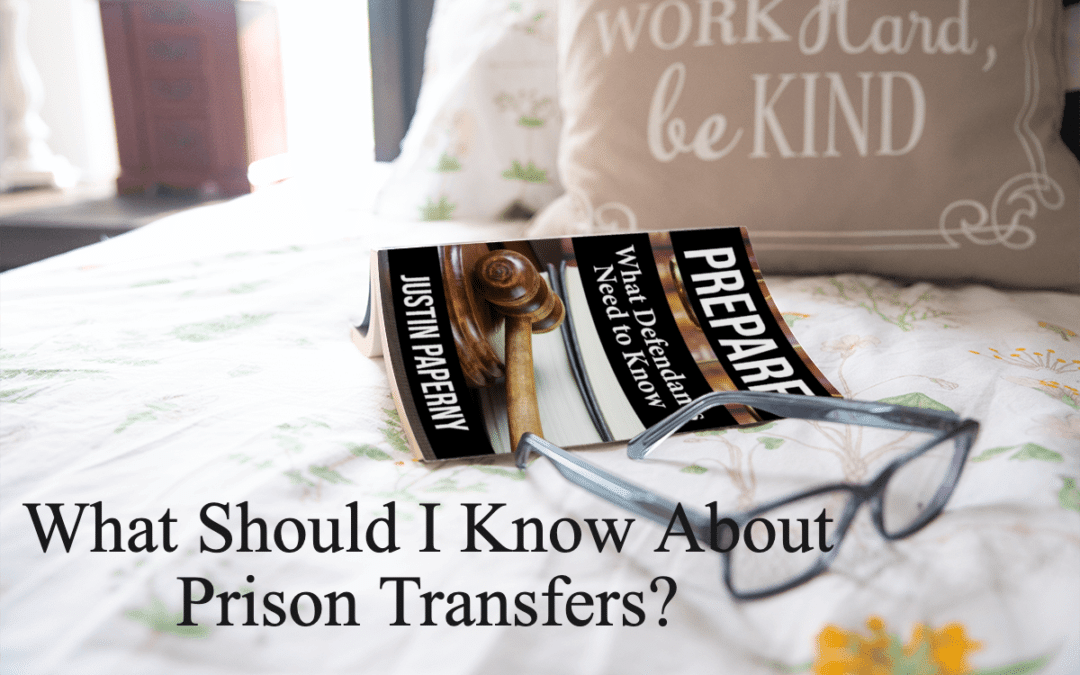What Should I Know About Prison Transfers?