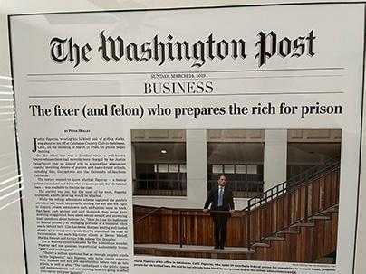 Washington Post – The Fixer (And Felon) Who Prepares The Rich For Prison
