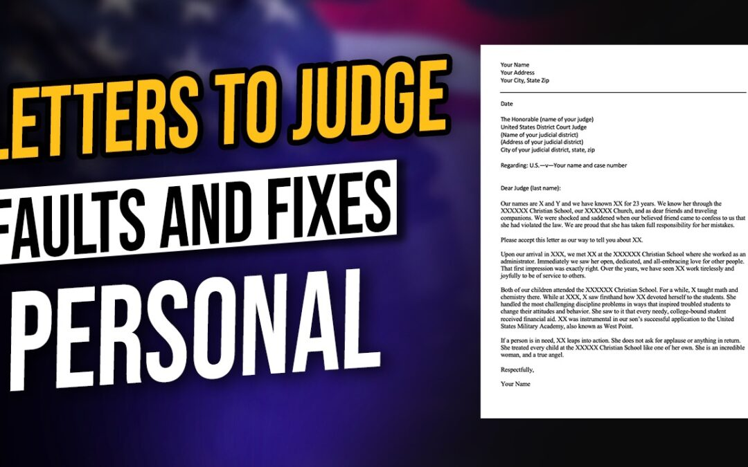Personal Letter to Sentencing Judge (5 Faults and 5 Fixes)